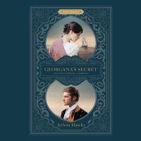 Cover image for Georgana's secret [sound recording CD]
