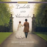 Cover image for Isabelle and Alexander [sound recording CD]