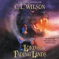 Cover image for Lord of the fading lands. bk. 1 [sound recording CD] : Tairen soul series