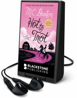 Cover image for Hot to trot. bk. 31 [Playaway] : Agatha Raisin series