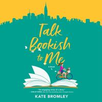 Cover image for Talk bookish to me [sound recording CD] : a novel