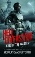 Imagen de portada para King of the wastes. bk. 8 : Hell divers series