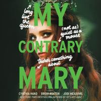 Cover image for My contrary Mary. bk. 1 [sound recording CD] : Mary series