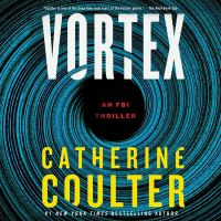 Imagen de portada para Vortex. bk. 25 [sound recording CD] : FBI thriller series