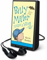 Imagen de portada para Billy Miller makes a wish [Playaway]