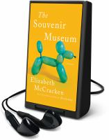 Cover image for The souvenir museum [Playaway]