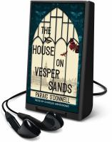 Imagen de portada para The house on Vesper Sands. bk. 1 [Playaway] : Inspector Cutter series