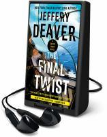 Imagen de portada para The final twist. bk. 3 [Playaway] : Colter Shaw series