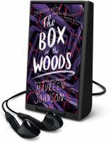 Imagen de portada para The box in the woods. bk. 4 [Playaway] : Truly devious series