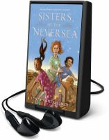 Cover image for Sisters of the Neversea [Playaway]