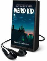 Imagen de portada para Weird kid [Playaway]