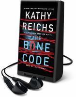 Imagen de portada para The bone code. bk. 20 [Playaway] : Temperance Brennan series
