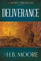 Cover image for Deliverance. bk. 2 : a novel : Moses chronicles series