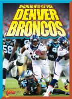 Cover image for Highlights of the Denver Broncos