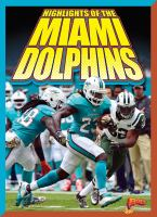 Cover image for Highlights of the Miami Dolphins