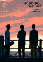 Imagen de portada para Minding the gap [videorecording DVD]