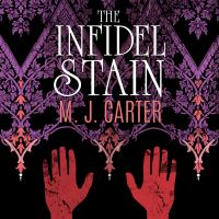 Cover image for The infidel stain. bk. 2 [sound recording CD] : Blake and Avery series