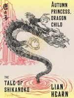 Cover image for Autumn princess, dragon child