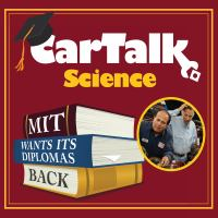 Cover image for Car talk science [sound recording CD] : MIT wants its diplomas back.