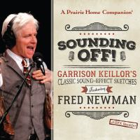 Imagen de portada para Sounding off! [sound recording CD] : Garrison Keillor's classic sound-effect sketches