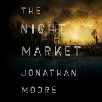 Cover image for The night market [sound recording CD]