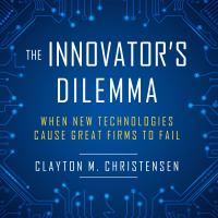 Imagen de portada para The innovator's dilemma when new technologies cause great firms to fail