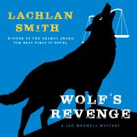 Cover image for Wolf's revenge Leo Maxwell Series, Book 5.