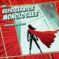 Cover image for The refrigerator monologues