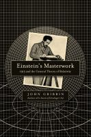 Cover image for Einstein's masterwork : 1915 and the General Theory of Relativity