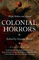 Cover image for Colonial horrors : Sleepy Hollow and beyond
