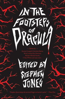 Cover image for In the footsteps of Dracula : tales of the un-dead count