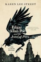 Cover image for Edgar Allan Poe and the jewel of Peru. bk. 2 : Poe and Dupin mystery series