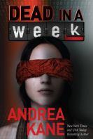 Imagen de portada para Dead in a week. bk. 7 : Forensic Instincts series