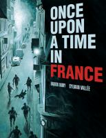 Cover image for Once upon a time in France [graphic novel]