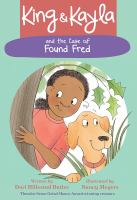 Cover image for King & Kayla and the case of found Fred