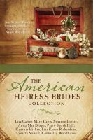 Cover image for The american heiress brides collection Nine Wealthy Women Struggle to Find Love in a Society That Values Money First.
