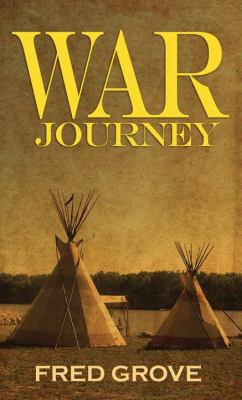 Cover image for War journey [large print]