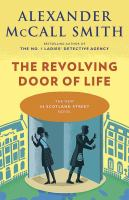 Cover image for The revolving door of life. bk. 10 [large print] : 44 Scotland Street series