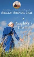 Cover image for A daughter's dream. bk. 2 [large print] : Charmed Amish life series