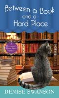 Cover image for Between a book and a hard place. bk. 5 [large print] : Devereaux's Dime Store mystery series