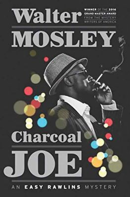 Cover image for Charcoal Joe. bk. 14 [large print] : Easy Rawlins series