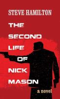 Cover image for The second life of Nick Mason [large print]