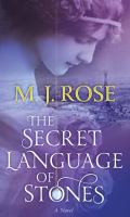 Cover image for The secret language of stones. bk. 2 [large print] : Daughters of La Lune series