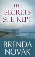 Cover image for The secrets she kept. bk. 2 [large print] : Fairham Island series