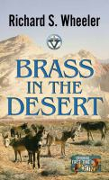 Cover image for Brass in the desert [large print] : a Circle V western