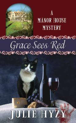 Cover image for Grace sees red. bk. 7 [large print] : Manor House mystery series