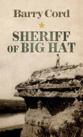 Cover image for Sheriff of Big Hat [large print]