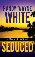 Cover image for Seduced. bk. 4 [large print] : Hannah Smith series