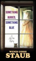Cover image for Something buried, something blue. bk. 2 [large print] : Lily Dale mystery series