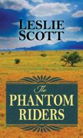 Cover image for The phantom riders [large print]